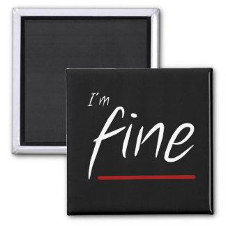 Alternity magnet: I'm Fine Square Magnet