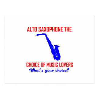 ALTO SAXOPHONE the choice of music lovers Postcard