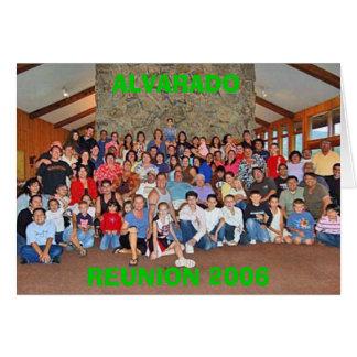 ALVARADO, REUNION 2006 GREETING CARD