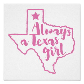 Always a Texas Girl Poster
