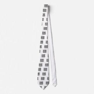 Always An Idiot Tie