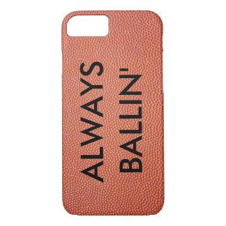 ALWAYS BALLIN iPhone 8/7 CASE