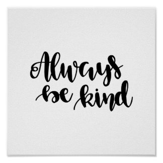 Always be kind quote poster