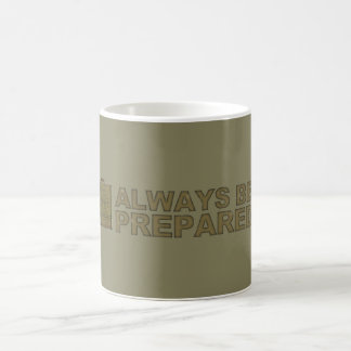 always be prepared coffee mug