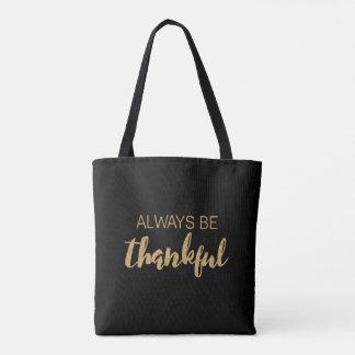 Always Be Thankful - Typography - Black Totebag Tote Bag