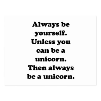 Always Be Yourself Unicorn Postcard