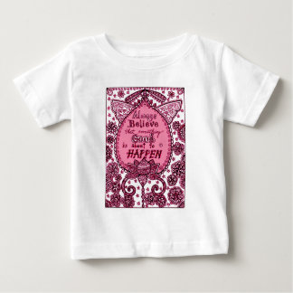 Always Believe Baby T-Shirt