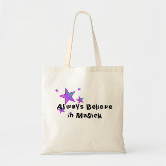Always Believe in Magick Tote Bag