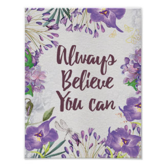 Always Believe You Can motivational floral prints