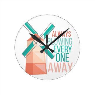 Always Blowing Clocks