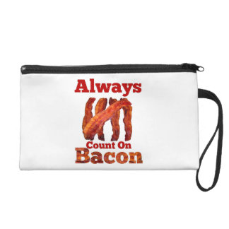 Always Count On Bacon! Wristlet