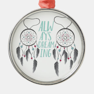 Always Dreaming Silver-Colored Round Decoration