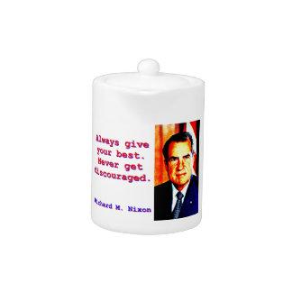 Always Give Your Best - Richard Nixon