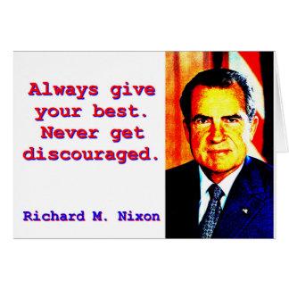 Always Give Your Best - Richard Nixon Card