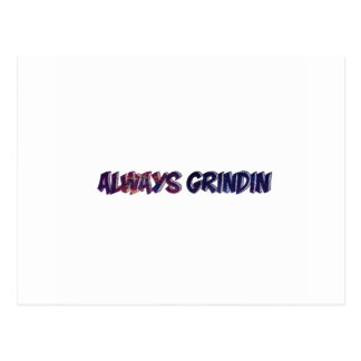 """""""Always Grinding"""" apparels Postcard"""