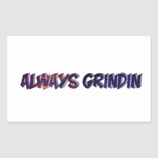 """Always Grinding"" apparels Rectangular Sticker"