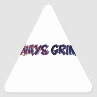"""Always Grinding"" apparels Triangle Sticker"