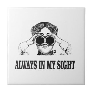 always in my sight small square tile