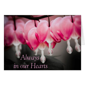 Always in our Hearts Card
