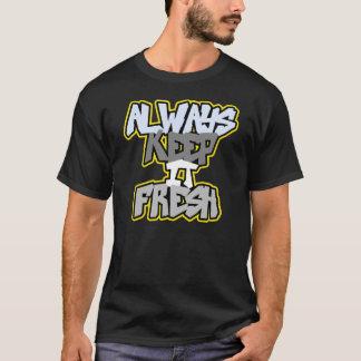 Always Keep it fresh T-Shirt