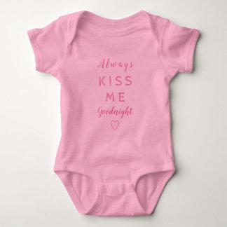 Always kiss me goodnight Pink Typography Baby Bodysuit