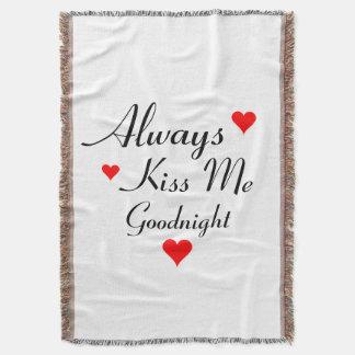 ALWAYS KISS ME GOODNIGHT romantic throw blanket