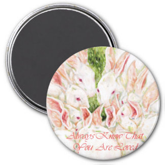 Always Know That You Are Loved -White Rabbits Magnet