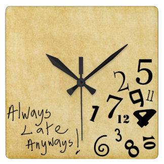Always Late Anyways Wall Clock! Clocks