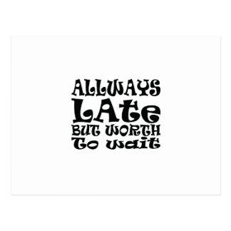 Always late postcard