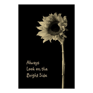 """Always Look on the Bright Side"" Floral Portrait Poster"