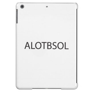 Always Look On The Bright Side of Life.ai iPad Air Covers