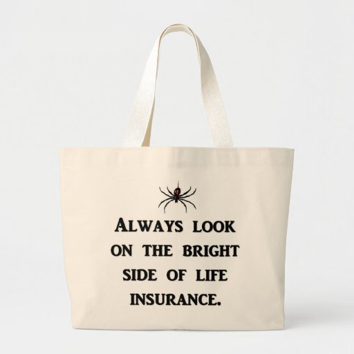 always-look-on-the-bright-side-of-life-insurance jumbo tote bag