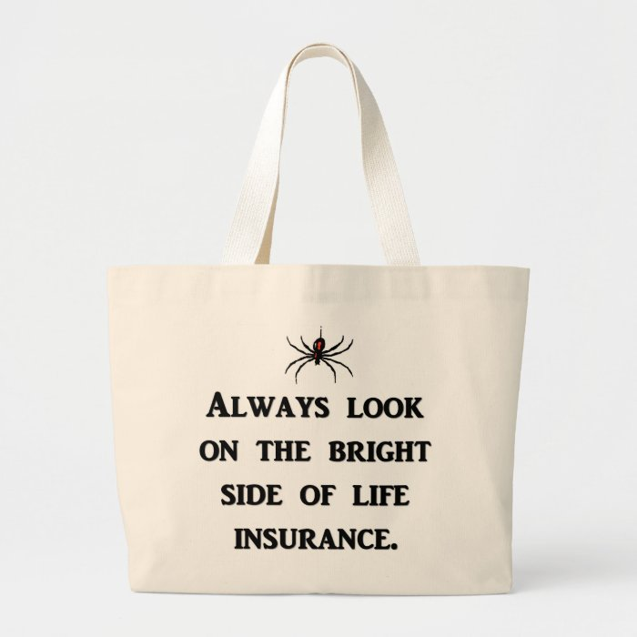 always-look-on-the-bright-side-of-life-insurance large tote bag