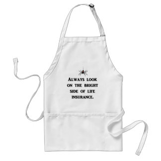 always-look-on-the-bright-side-of-life-insurance standard apron