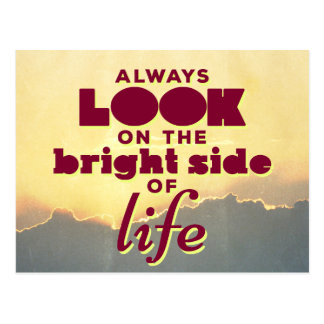 Always look on the bright side of life postcard