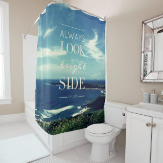 Always Look on the Bright Side of Life / Seascape Shower Curtain