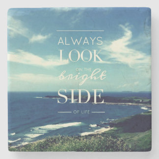 Always Look on the Bright Side of Life / Seascape Stone Beverage Coaster