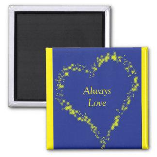 Always Love Square Magnet