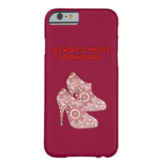 Always Move Forward Barely There iPhone 6 Case