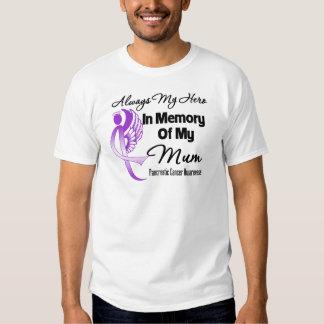 Always My Hero In Memory Mum - Pancreatic Cancer T-shirts