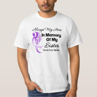 Always My Hero In Memory Sister - Pancreatic Cance T-Shirt
