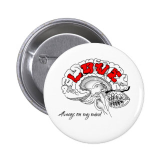Always on my mind 6 cm round badge