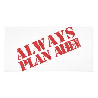 Always plan ahead! custom photo card