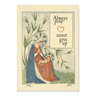 Always pray never give up 13 cm x 18 cm invitation card