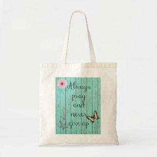 Always Pray Tote Bag