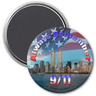 Always Remember 9/11 7.5 Cm Round Magnet