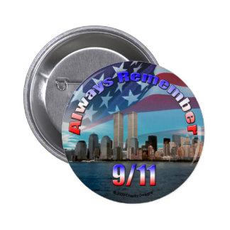 Always Remember 9/11 6 Cm Round Badge