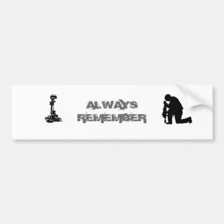 Always Remember Bumper Sticker