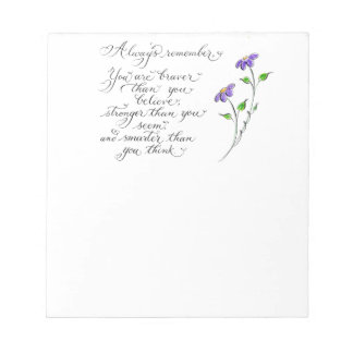 Always Remember inspirational quote Notepad