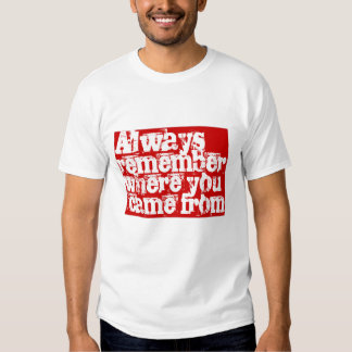 Always remember t-shirts